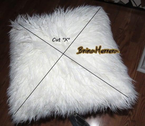 Cut an X on the fur pillow