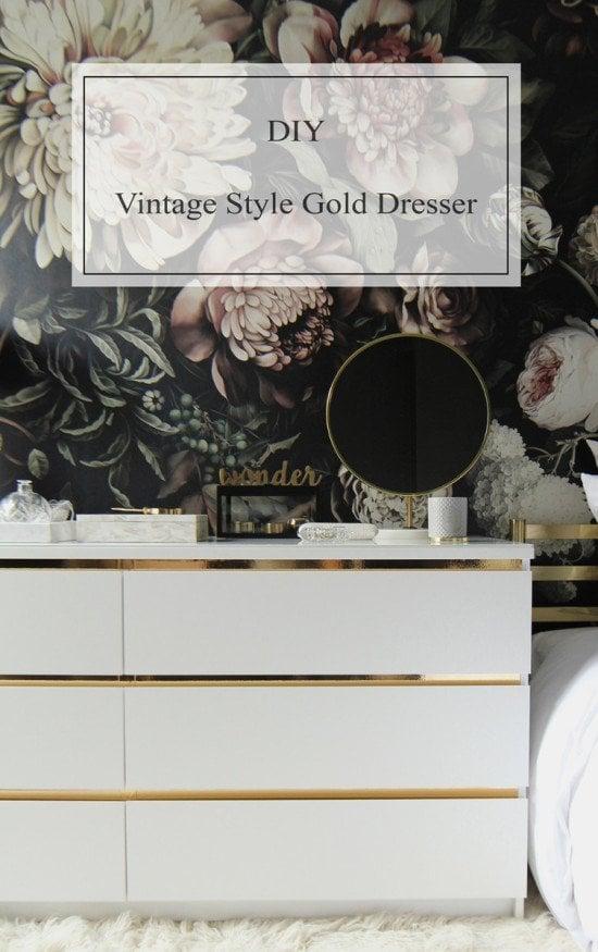 DIY IKEA Malm Vintage Style Gold Dresser