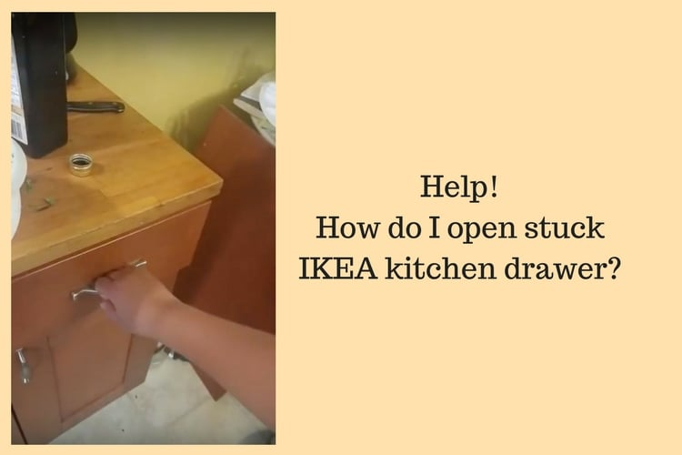 Hackers Help: How Do I Open Stuck IKEA Kitchen Drawer
