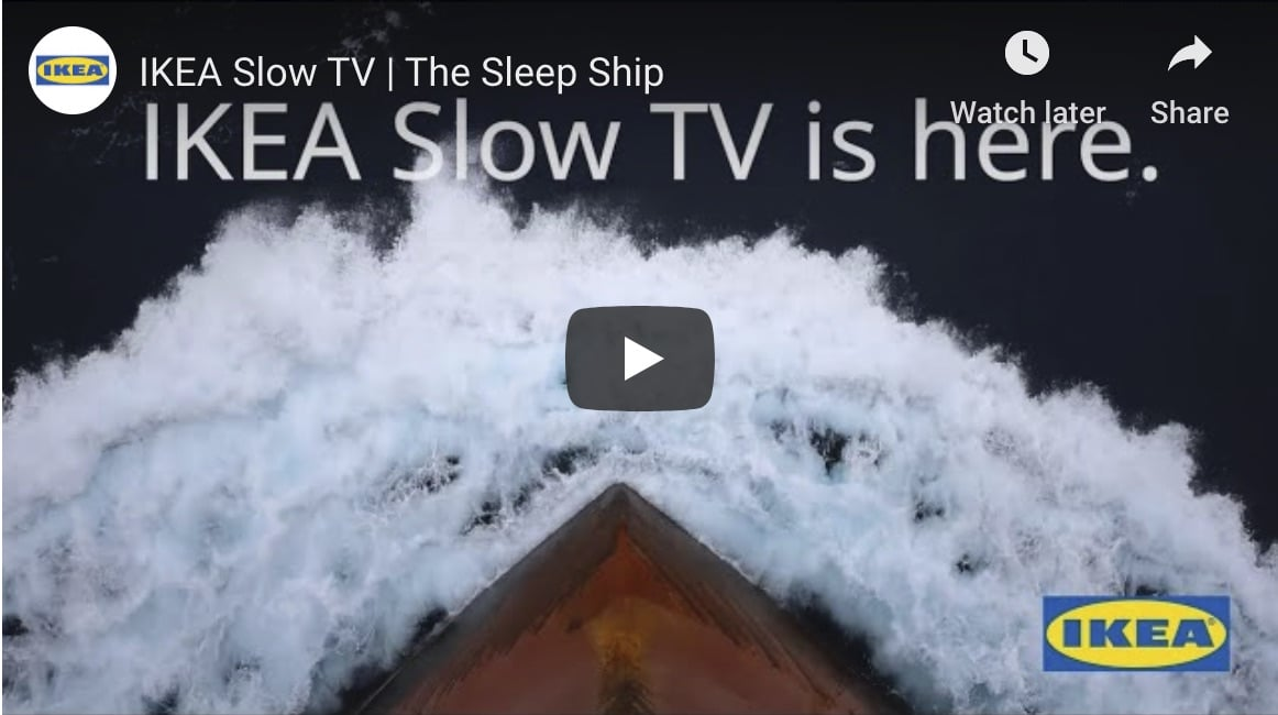 slow tv IKEA sleep ship