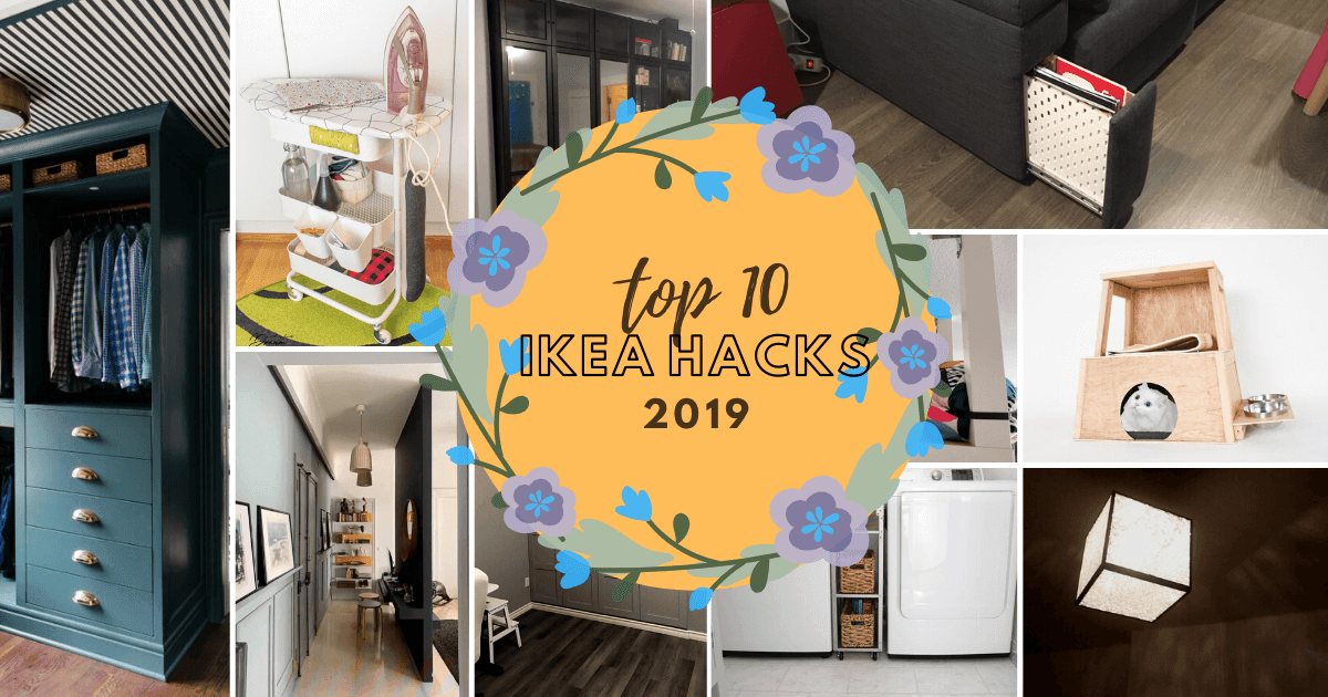 top 10 ikea hacks 2019
